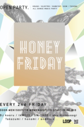HONEY FRIDAY