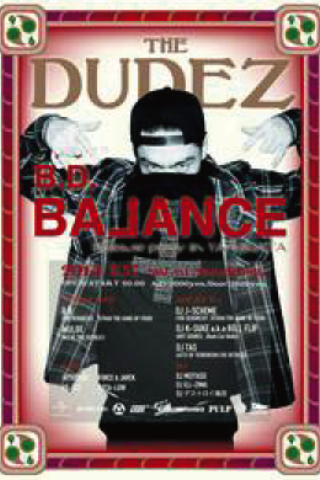 THE DUDEZ Presents… 【B.D.『Balance』Release party in YAMAGATA】