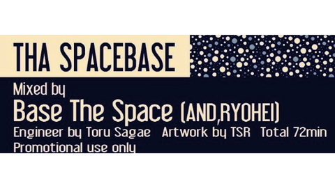 """DJ Base The Space"" 1st Mix CD Release!"