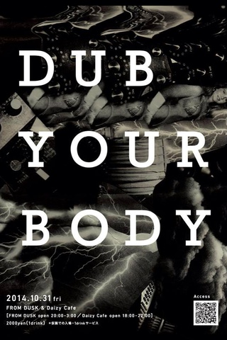 DUB YOUR BODY