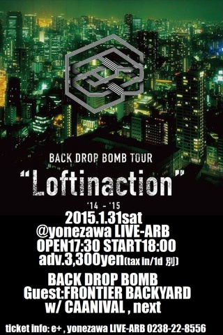 BACK DROP BOMBツアー『Loftinaction '14~'15』