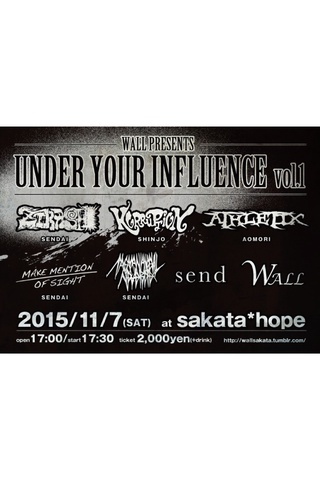 "WALL pre""UNDER YOUR INFLUENCE vol.1″"