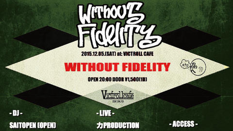 WITHOUT FIDELITY