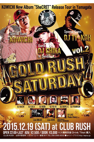 GOLD RUSH SATURDAY vol.2 KOWICHI New Album「SheCRET」Release Tour in Yamagata