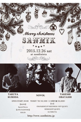 "X'mas special DAY2 【SANMIX】2015""BLACK DIAMONDS"" SESSION TOUR"