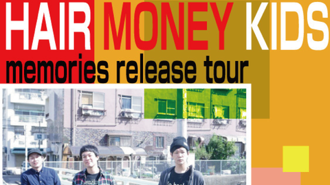 "HAIR MONEY KIDS""memories release tour"""