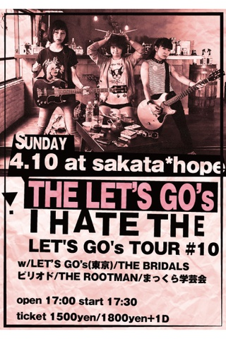 "LET'S GO's""I HATE THE LET'S GO's RELEASE TOUR"""