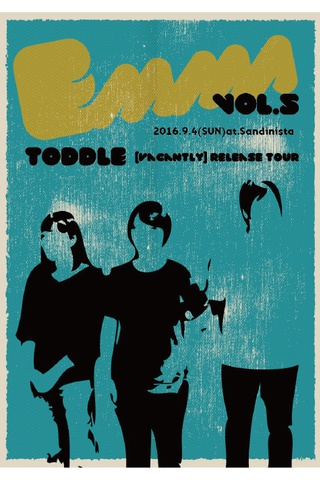 emma vol.5 ~toddle『Vacantly』レコ発ツアー~