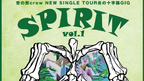 SPIRITvol.1″音の旅CREW NEW SINGLE TOUR""