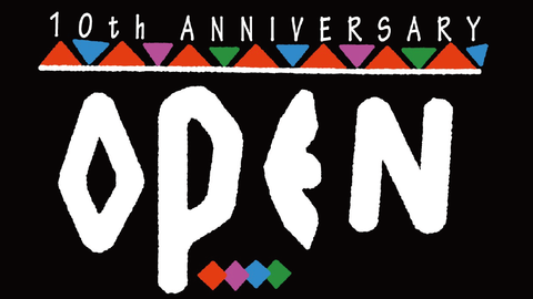 OPEN 10th ANNIVERSARY