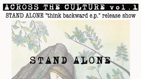 "STAND ALONE pre""ACROSS THE CULUTURE vol.1″"