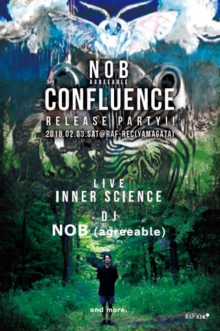 RAF-REC presents NOB 『CONFLUENCE』RELEASE PARTY!!