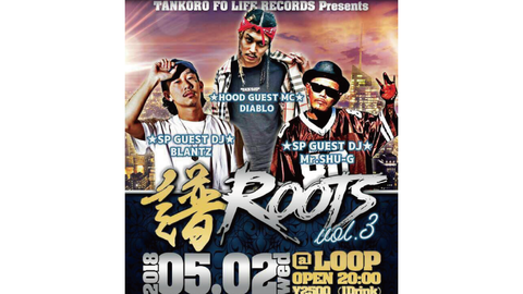TANKORO FO LIFE RECORDS presents 『譜ROOTS Vol.3』