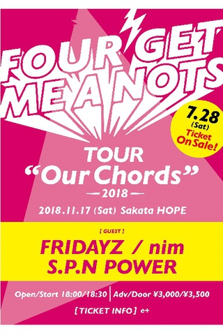 "FOUR GET ME A NOTS TOUR ""Our Chords""-2018-"