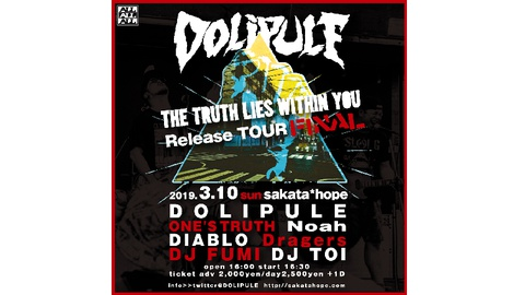DOLIPULE「THE TRUTH LIES WITHIN YOU」release tour FINAL
