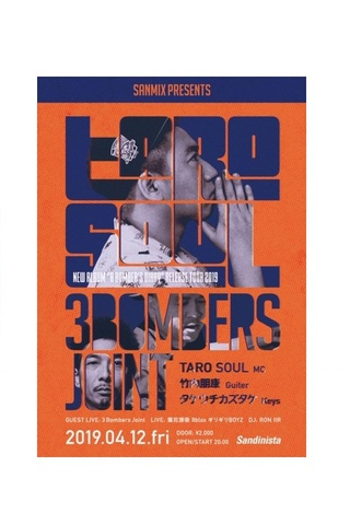 "SANMIX PRESENTS TARO SOUL 3BOMBERS JOINT NEW ALBUM ""A BOMBER'S DIARY""RELEASE TOUR 2019"