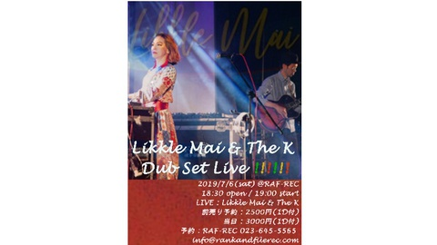 "Likkle Mai & The K ""dub set"" LIVE!!"