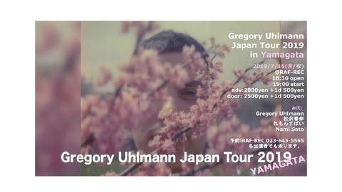 Gregory Uhlmann Japan Tour 2019 in Yamagata