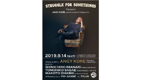 STRUGGLE FOR SOMETHING Presents ANGY KORE Japan tour in Yamagata