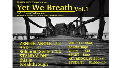 "ZENITH ANGLE present""Yet We Breath vol.1″"