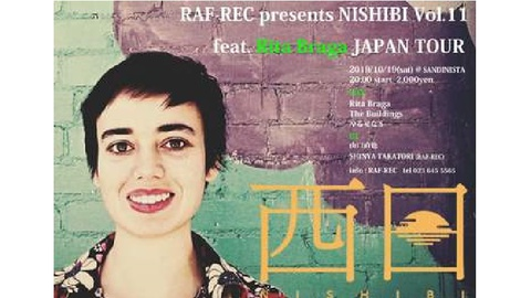 RAF-REC presents NISHIBI Vol.11 feat. Rita Braga JAPAN TOUR